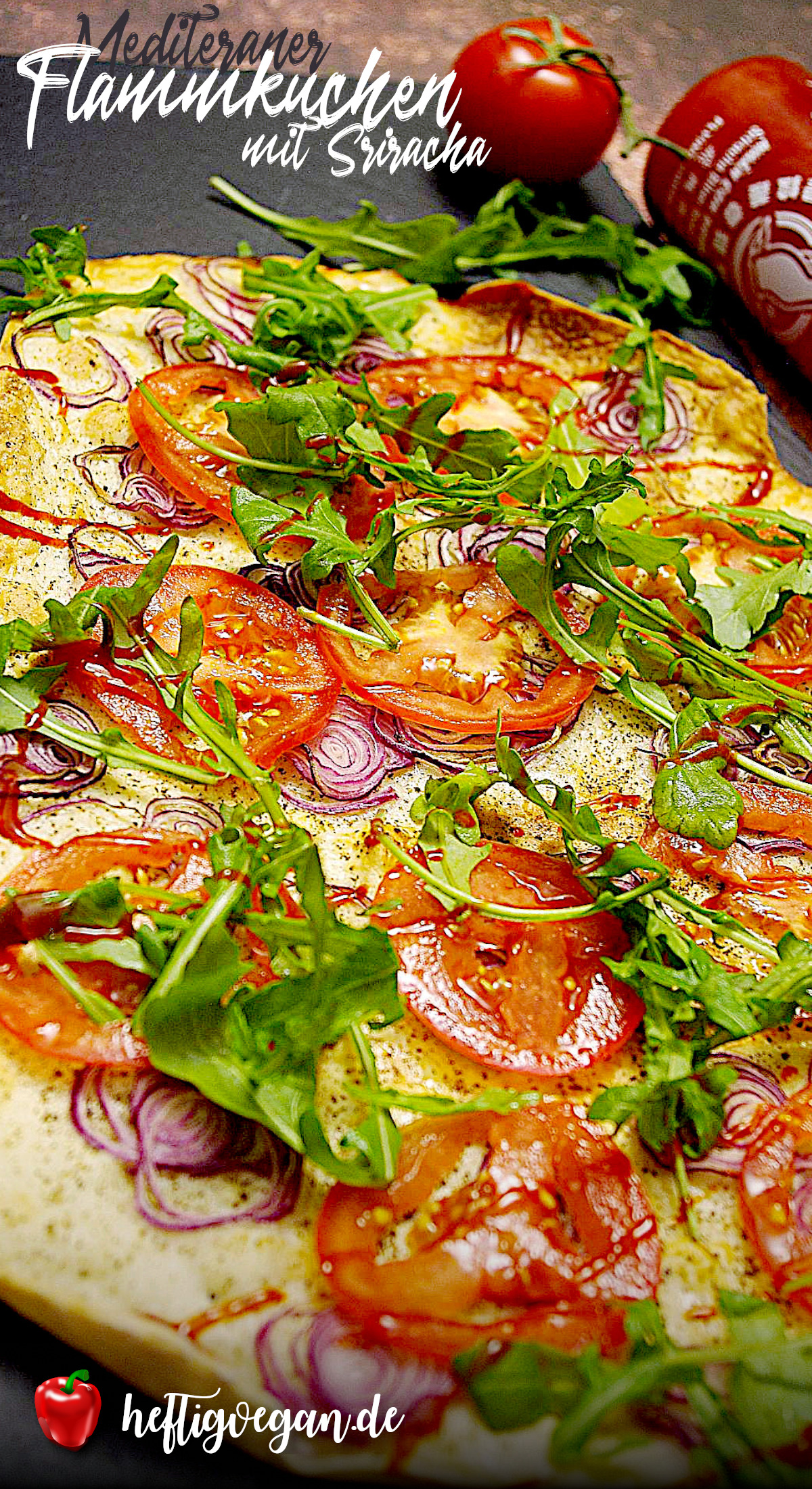 Mediterraner Flammkuchen Sriracha auf Pinterest