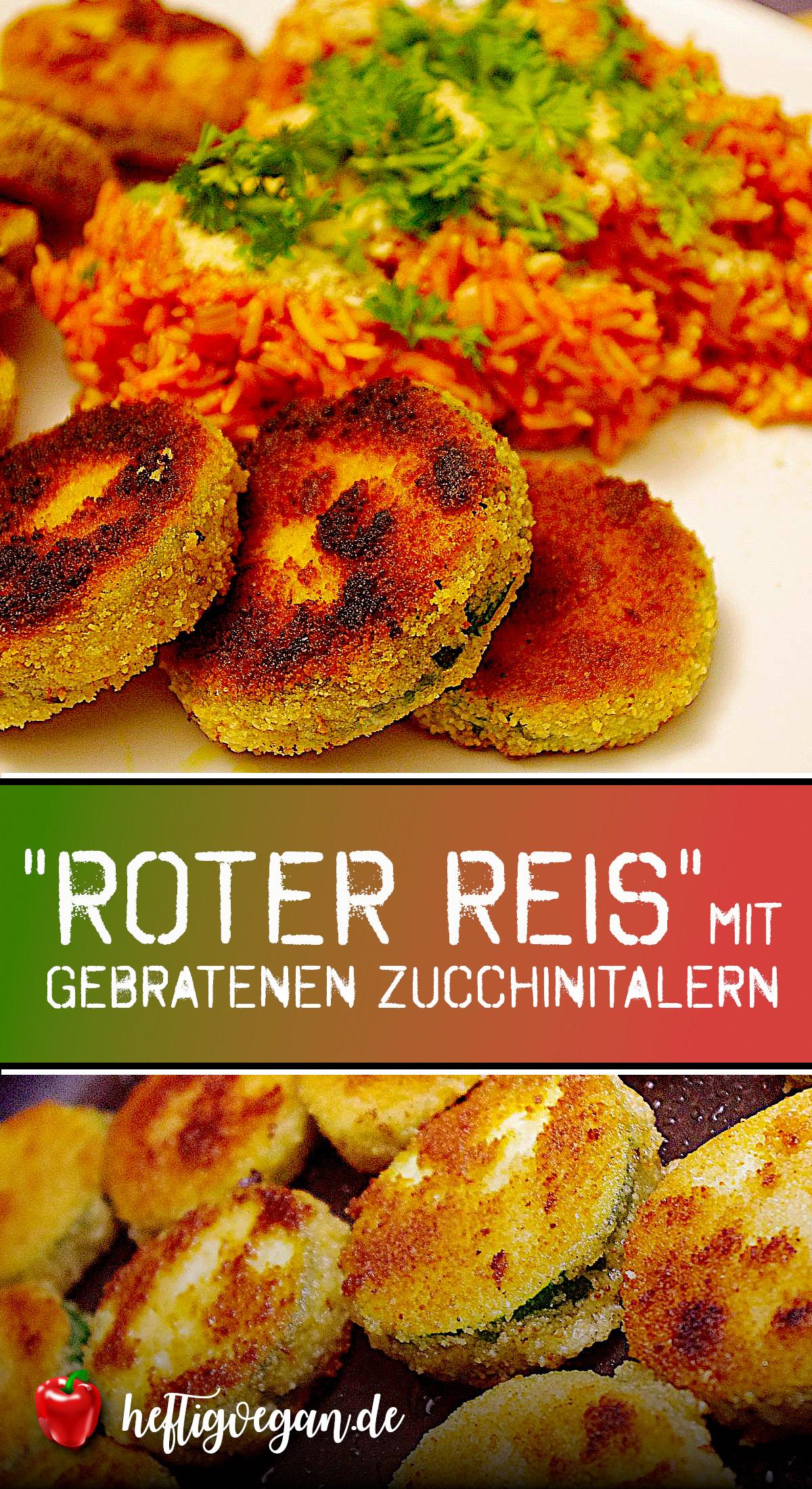 Roter Reis mit Zucchinitalern auf Pinterest